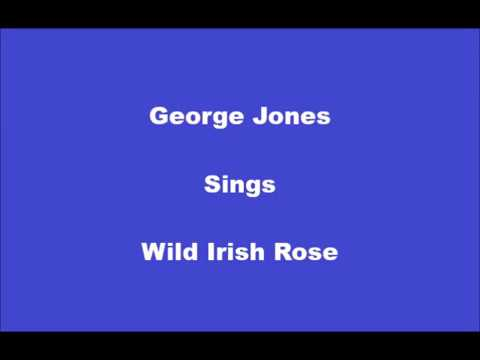 Wild Irish Rose+On Screen Lyrics---George Jones