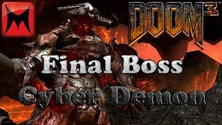 Doom 3 PC - Final Boss Cyberdemon and Ending/Credits on Nightmare Difficulty