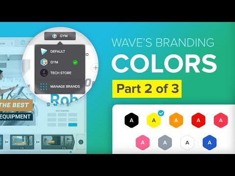 How to Use Wave's Branding, Pt. 2: Color Schemes