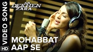 mohabbat aap se official video song aa dekhen zara bipasha basu neil nitin mukesh