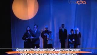 PROGRAMA VOCAÇÕES - PEÇA ENTRE 7 PALMOS (PARTE 2)