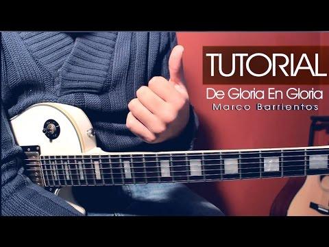 TUTORIAL | De Gloria En Gloria