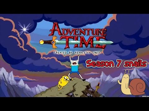 ☺ Adventure Time ► Season 7 Snails ☺ �p ᴴᴰ 】
