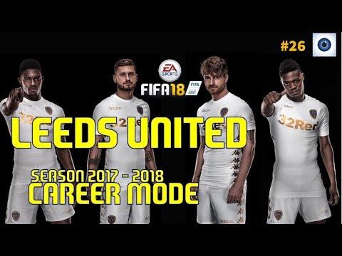 FIFA 18 - Leeds United Manager Career - Season 2017 - 2018 #26
