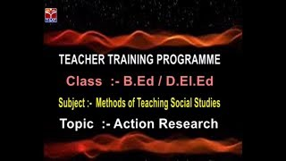 SCERT (TTP) || Methods of Teaching Social Studies - Action Research || Live with K. Elisha