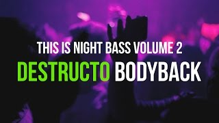 destructo bodyback