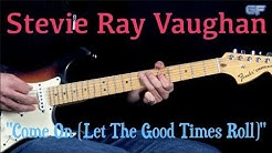 "Stevie Ray Vaughan - ""Come On"" - Rhythm Blues/Rock Guitar (w/Tabs)"