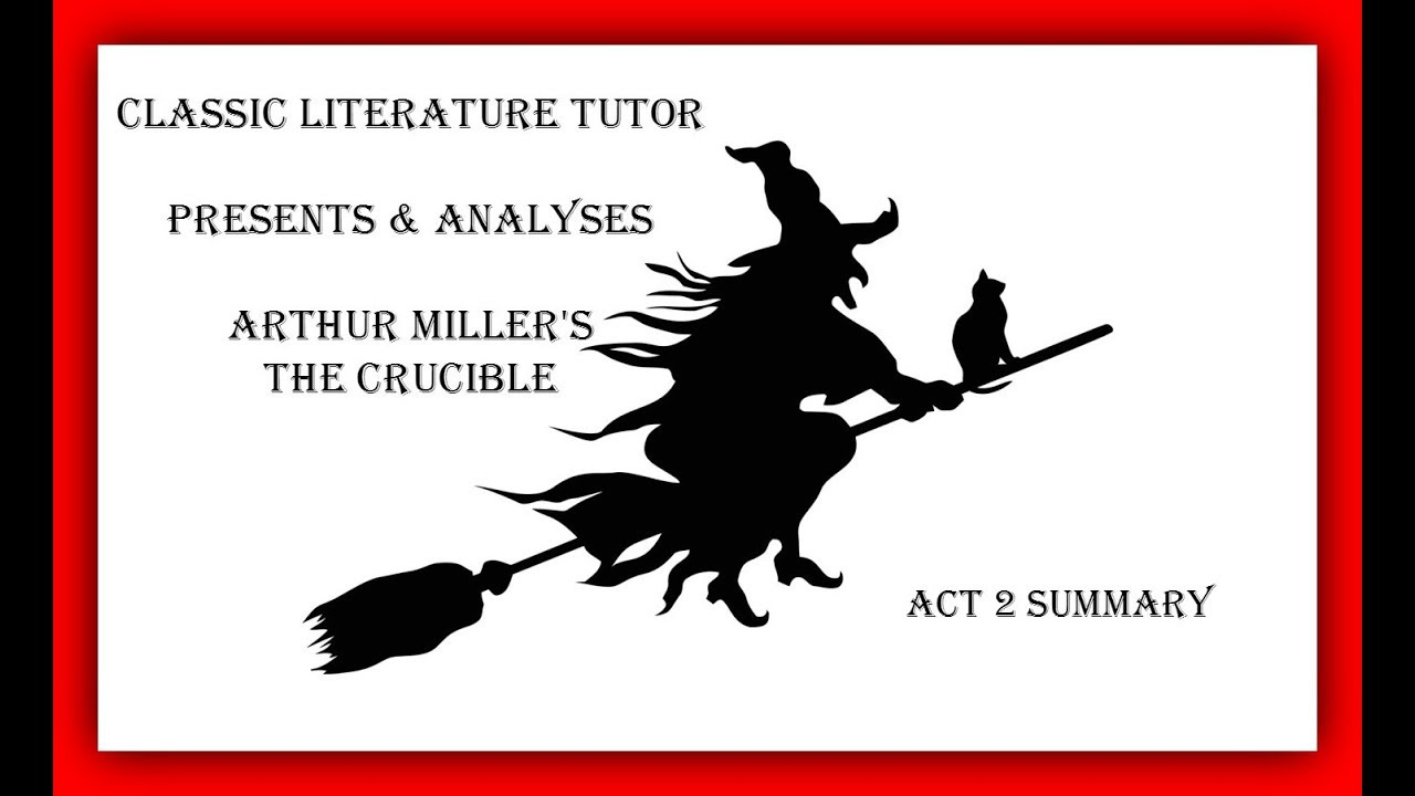 a summary of act one of the crucible a play by arthur miller