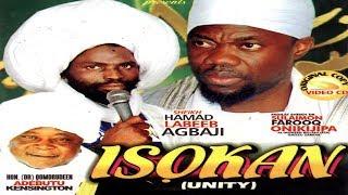 ISOKAN - Sheikh Sulaimon Faruq Onikijipa & Sheikh Hamad Labeeb
