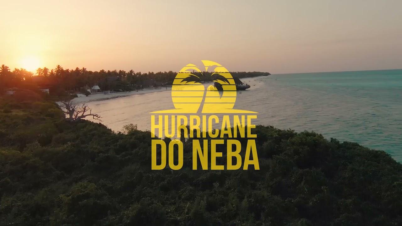 Hurricane - Do Neba (Teaser)