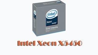 Ура! Пришёл Intel Xeon X5450 доработанный в Китае! - Обзор