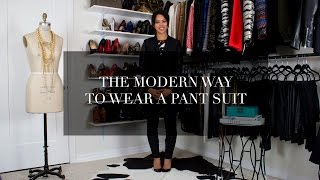 The Modern Way To Wear A Pant Suit