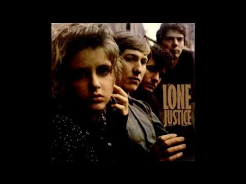 Lone Justice - You Are The Light