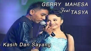 Gerry Mahesa Feat Tasya - Kasih Dan Sayang