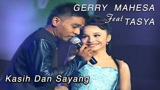 Gerry Mahesa Feat Tasya - Kasih Dan Sayang (Official Music Video)