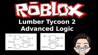 Roblox - Lumber Tycoon 2 - Advanced Logic Gates