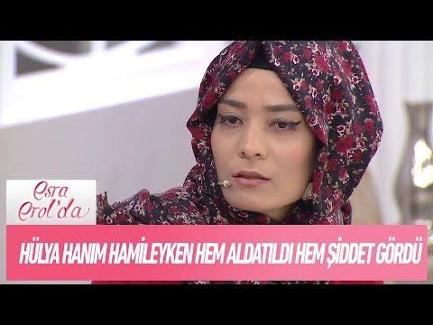 Hülya Hanım hamileyken hem aldatıldı hem şiddet gördü! - Esra Erol'da 4 Şubat 2019