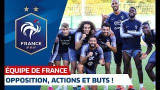 Opposition, actions et buts à Clairefontaine, Equipe de France I FFF 2019