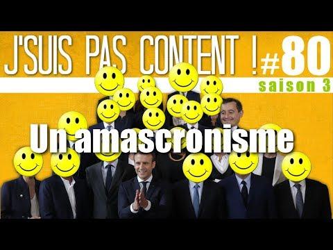 J'SUIS PAS CONTENT ! #80 : Gouvernement Macron, dans le Collomb !