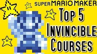 Super Mario Maker Top 5 INVINCIBLE STAR Courses (Wii U)