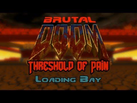 Brutal Threshold of Pain - 2 - Loading Bay