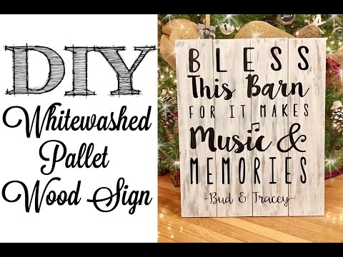 Whitewashed Barn Pallet Wood Sign