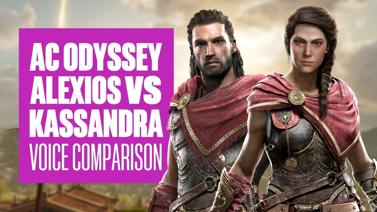 Assassin S Creed Odyssey Voice Comparison Alexios Vs Kassandra