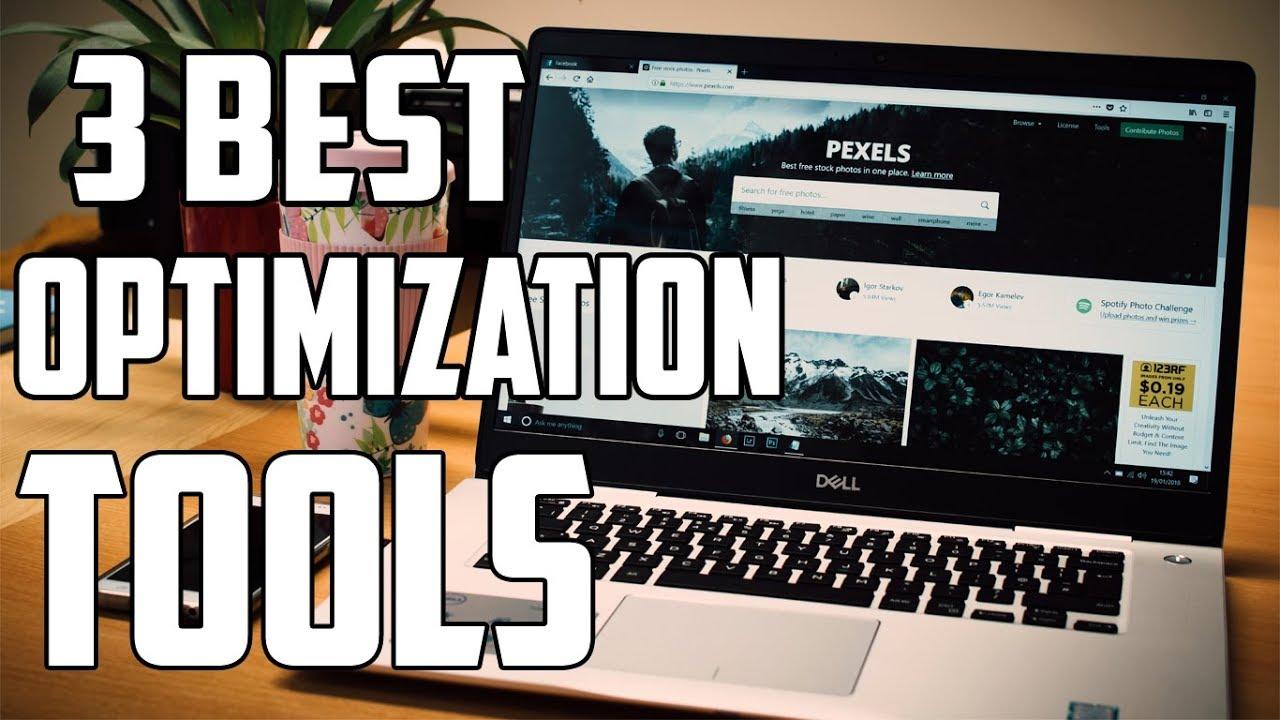 3 Best PC Optimization Software 2018