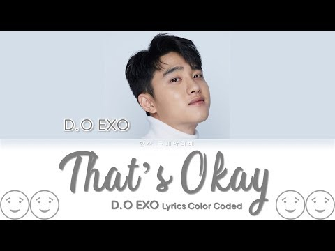 D.O. (디오) - That's Okay Lyrics Color Coded (Han/Rom/Eng)