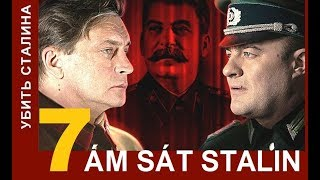 Ám sát Stalin / Kill Stalin - Tập: 7 | Phim tình báo chiến tranh | Star Media (2013)