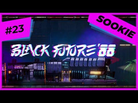 Let's Play Black Future '88 E23 [Blind] |