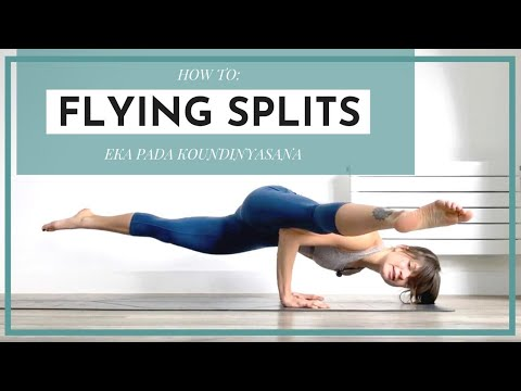 How to EPK / Flying Splits / Koundinyasana