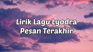 Lyodra - Pesan Terakhir (Official Music Lirik)
