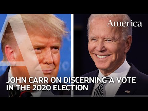 Discerning your vote in the 2020 election | A conversation with John Carr