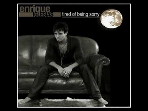 Enrique Iglesias - Tired of being sorry (alternate)