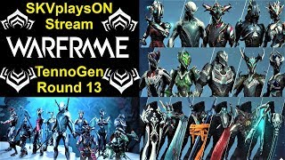 SKVplaysON - WARFRAME - TennoGen Round 13 is Out Now!, Stream, [ENGLISH] PC Gameplay