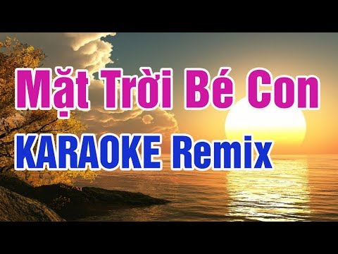 Mặt Trời Bé Con Karaoke Thanh Le