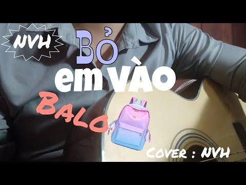 Bỏ Em Vào Balo - Tân Trần l Guitar cover : NVH