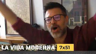 La Vida Moderna | 7x51 | Juanito
