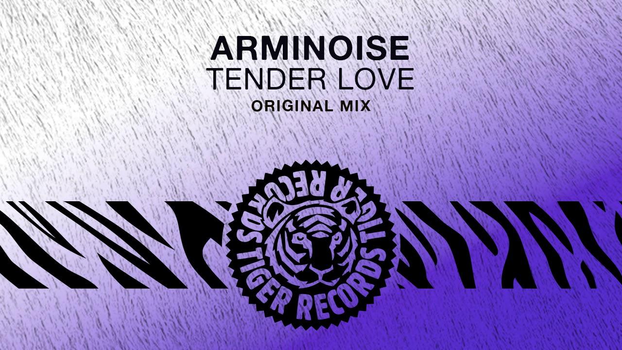 Arminoise tender love original mix youtube arminoise tender love original mix hexwebz Images