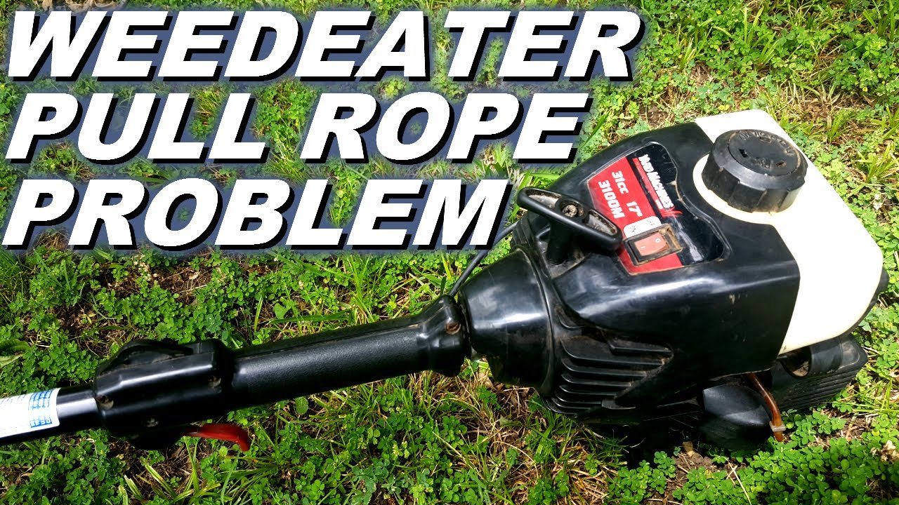Weedeater Pull Rope Problem It Doesn T Catch