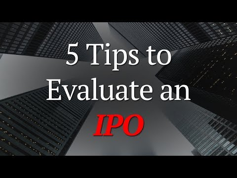 5 Tips to Evaluate an IPO