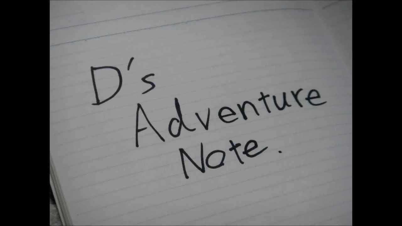 d's adventure note