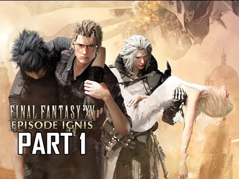 Final Fantasy 15 Episode Ignis Walkthrough Part 1 - RAVUS (FFXV Let's Play)