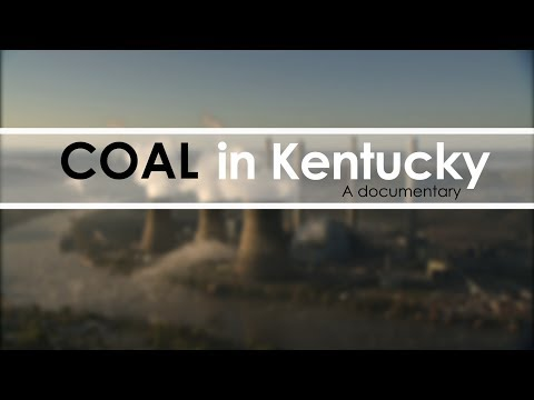 Coal In Kentucky (Full Documentary)