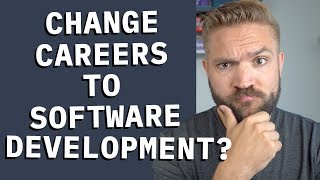 Should I change careers to software development?