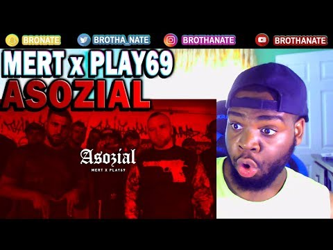 MERT ft. PLAY69 - ASOZIAL REACTION!!