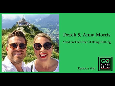 Ep96 When Your Fear of Doing Nothing Surpasses Your Fear of Screwing Up – Derek and Anna...