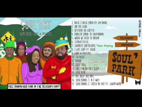 7. Soul'Art - Goodbye (Interlude) #Soulpark