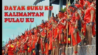 Video LAUTAN MERAH SUKU DAYAK KALIMANTAN BARAT download MP3, 3GP, MP4, WEBM, AVI, FLV Agustus 2018